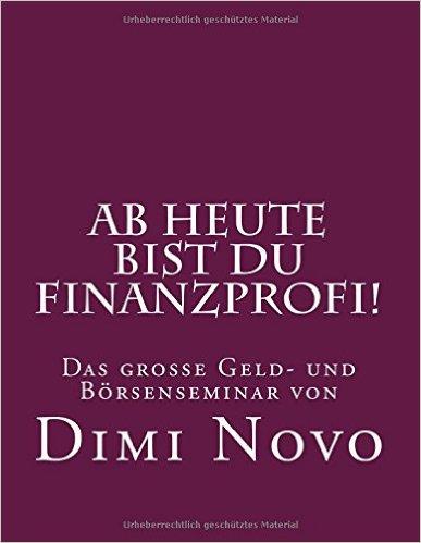 Dimi Novo - Ab heute bist Du Finanzprofi