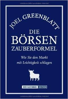 Börsen-Zauberformel von Joel Greenblatt