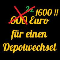 Bis zu 1.600 Euro für einen Depotwechsel!